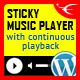 Sticky HTML5 Music Player WordPress Plugin